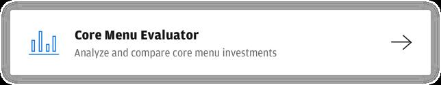 Core Menu Evaluator, build a stronger core menu for your DC plan