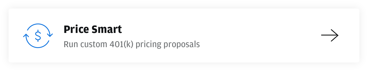 Price Smart run custom 401(k) pricing proposals